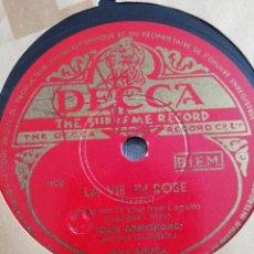 Discos de pizarra: DISCO 78RPM LOUIS ARMSTRONG- LA VIE EN ROSE/CEST SI BON. Lote 249324480
