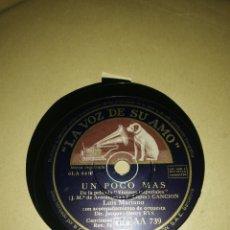 Discos de pizarra: DISCO 78RPM LUIS MARIANO- UN POCO MAS/VIOLETAS IMPERIALES. Lote 249389520