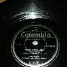 Discos de pizarra: DISCO 78RPM TINO ROSSI- TOUTE LES MERES/MON SEUL AMI. Lote 249393525
