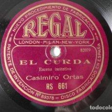 Discos de pizarra: CASIMIRO ORTAS, PUBILLONES, VALDÉS - EL CURDA, ESCENA IMITATIVA / LAS LIGAS COLORADAS. Lote 251630610