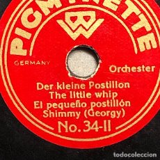 Discos para gramofone: 78 RPM - PIGMYNETTE- ORCHESTER - CARNAVAL/ EL PEQUEÑO POSTILLON-. Lote 251927390
