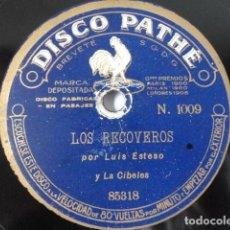 Discos de pizarra: LUIS ESTESO, LA CIBELES - LOS RECOVEROS / EL SOLO DE FLAUTA - PATHÉ 1009. Lote 252096810
