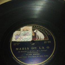 Discos de pizarra: DISCO DE 78RPM PILAR ARCOS- RECUERDO A LA PETENERA /MARIA DE LA O. Lote 252393130