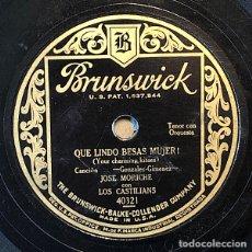 Dischi in gommalacca: 78 RPM- BRUNSWICK- JOSE MORICHE - QUE LINDO BESAS MUJER / LOS GAVILANES. Lote 252594910
