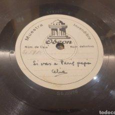 Discos de pizarra: 78 RPM DISCO MUESTRA INVENDIBLE CELIA GAMEZ. Lote 252670145
