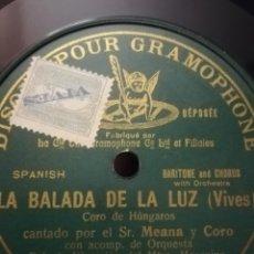 Discos de pizarra: LA BALADA DE LA LUZ (VIVES). SR. MEANA. Lote 254456270