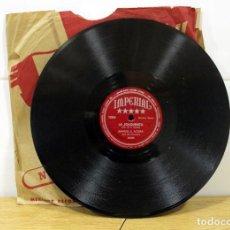 Discos de pizarra: DISCO DE PIZARRA .MANUEL S. ACUÑA.(LA RASPA Y LA JOAQUINITA). PARA COLECCIONISTAS. IMPERIAL RECORD. Lote 254533770