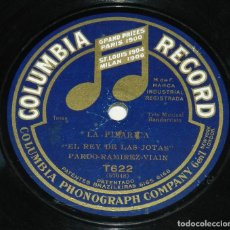 Discos de pizarra: EL REY DE LAS JOTAS, PARDO RAMIREZ VIAIN, COLUMBIA RECORD T622, ARAGON, LA PILARICA Y LA RONDALLA, B. Lote 255631340