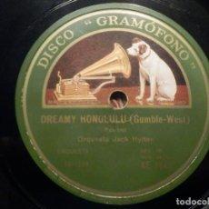 Discos de pizarra: PIZARRA GRAMÓFONO AE 2948 - ORQUESTA JACK HYLTON - AIN´T MISBEHAVIN - DREAMY HONOLULU. Lote 258060040
