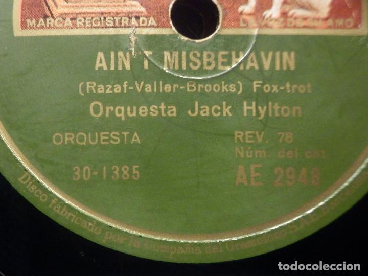 Discos de pizarra: Pizarra Gramófono AE 2948 - Orquesta Jack Hylton - Ain´t Misbehavin - Dreamy Honolulu - Foto 3 - 258060040