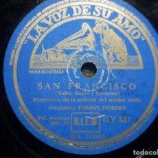 Discos de pizarra: PIZARRA LA VOZ DE SU AMO GY 337 - ORQUESTA TOMMY DORSEY - SAN FRANCISCO - ¿ QUISIERA VD.? PELÍCULA. Lote 258061195