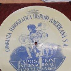 Discos de pizarra: DISCO 78RPM EXPOSICIÓN INTERNACIONAL BARCELONA 1929. Lote 259276845