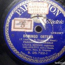 Discos de pizarra: PARLOPHON B.25722 - LOLITA MÉNDEZ, GALLEGUITO - DOMINGO ORTEGA - ¡GRANÁ DE MI ARMA ! BANDA HOTEL NAC. Lote 260818080