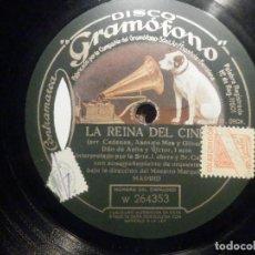 Discos de pizarra: GRAMÓFONO W 264353 LA REINA DEL CINE, DUO ANITA-VICTOR CADENAS, ASENSIO MAS, GILBERT - SRTA. LAHERA. Lote 261362700