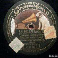 Discos de pizarra: GRAMÓFONO W 264361 LA BELLA RISETA - CADENAS A. MAS, LEO FALL - DUO CÓMICO, CUARTETO DE AMOR. Lote 261531510