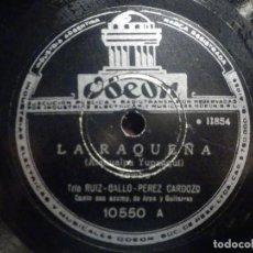 Discos de pizarra: PIZARRA ODEON 10550 - LA DEL QUERER - LA RAQUEÑA - TRIO RUIZ - GALLO - PÉREZ CARDOZO -. Lote 261567395