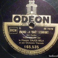 Discos de pizarra: PIZARRA ODEON 165.535 - DAJOS BELA - ROSE DU SUD - QUAND LA FORET S´ENOORT - MADE IN FRANCE. Lote 261588650