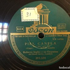Discos de pizarra: DISCO PIZARRA-OSEON- CARNAVALITO -PIEL CANELA - ROBERTO INGLEZ Y ORQUESTA (REF-14). Lote 261664565