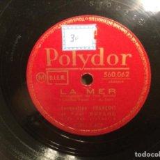 Discos de pizarra: DISCO PIZARRA - POLYDOR - LA VIE EN ROSE - LE MER - JACQUELINE FRANCOIS ET PAUL DURAND (REF,39). Lote 262008280