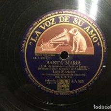 Discos de pizarra: DISCO PIZARRA - OLE TORERO - SANTA MARÍA -LUIS MARIANO - EL SUEÑO DE ANDALUCÍA (REF,59). Lote 262011190