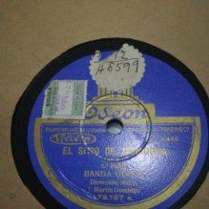 Discos de pizarra: DISCO 78RPM EL SITIO DE ZARAGOZA 1° Y 2° PARTE. Lote 262306285