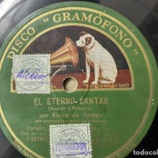 Discos de pizarra: ELVIRA DE AMAYA, EL ETERNO CANTAR, EN PAZ. Lote 262695830