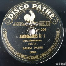 Discos de pizarra: ZARAGOZANAS N.º1 / N.º 2; JOTAS ARAGONESAS - INSTRUMENTAL - PATHÉ 206. Lote 263166840