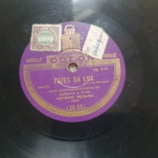 Discos de pizarra: 78 RPM FADO PORTUGAL ANTONIO MENANO. Lote 266314003