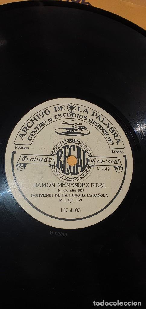 Discos de pizarra: DISCO 78 RPM - ARCHIVO DE LA PALABRA - REGAL - RAMÓN MENÉNDEZ PIDAL - PIZARRA - Foto 2 - 267506074