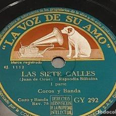 Discos de pizarra: PIZARRA !! LAS SIETE CALLES / COROS Y BANDA / LA VOZ DE SU AMO / CON USO DE LA ÉPOCA.. Lote 274842123