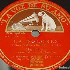 Discos de pizarra: PIZARRA !! MIGUEL FLETA / LA DOLORES-JOTAS / LA VOZ DE SU AMO / CON USO DE LA ÉPOCA.. Lote 274842523