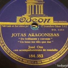 Discos de pizarra: PIZARRA !! JOSÉ OTO / JOTAS ARAGONESAS / ODEON/ LEER. Lote 274861088