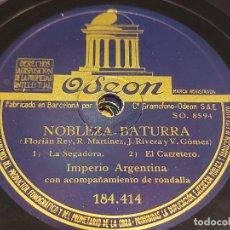 Discos de pizarra: PIZARRA !! IMPERIO ARGENTINA / NOBLEZA BATURRA / ODEON / LEER. Lote 274861688