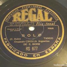 Disques en gomme-laque: PIZARRA 78 RPM. REGAL. RS 677. ORQUESTA CRIOLLA ARGENTINA DE E. BOHR. SOLO - OJOS QUE ME HACEN DAÑO. Lote 277076103