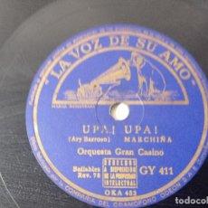 Discos de pizarra: DISCO GRAMÓFONO LA VOZ DE SU AMO ORQUESTA GRAN CASINO TIRO LIRO LIRO ORIGINAL NO COPIA. REF.AUTO. Lote 277124703