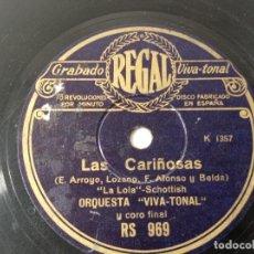 Discos de pizarra: DISCO GRAMÓFONO REGAL LAS CARIÑOSAS ORIGINAL NO COPIA. REF.AUTO. Lote 277124888