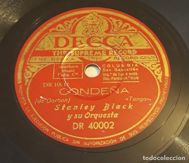 Discos de pizarra: Pizarra. 78 rpm. Decca. Nº cat: DR 40002. STANLEY BLACK Y SU ORQUESTA. A media luz / Condeña - Foto 2 - 277149818