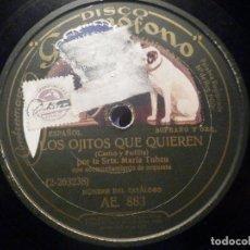 Discos de pizarra: DISCO DE PIZARRA GRAMÓFONO AE 883 - SRTA. MARIA TUBAO - LOS OJITOS QUE QUIERES, TUS BESOS. Lote 277295388