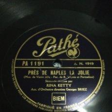 Discos de pizarra: DISCO 78RPM RINA KETTY - LA MADONE AUX FLEURS / PRÉS DE NAPLES LA JOLIE. Lote 277654548