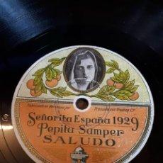 Discos de pizarra: DISCO PIZARRA SEÑORITA ESPAÑA 1929. PEPITA SAMPER.. Lote 278704248