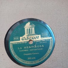Discos de pizarra: DISCO PIZARRA ODEON LA MENTIROSA. Lote 279456998