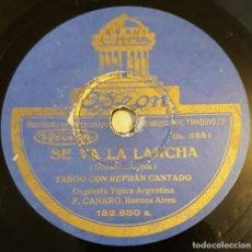 Discos de pizarra: PIZARRA. 78 RPM. ODEON 182.850. ORQUESTA TIPICA ARGENTINA F. CANARO - SE VA LA LANCHA / MIAU. Lote 280187538