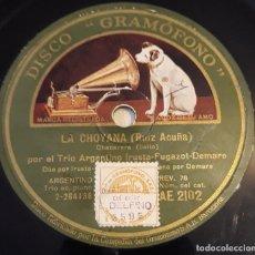 Discos de pizarra: PIZARRA. 78 RPM. DISCO GRAMÓFONO AE 2102. TRIO ARGENTINO IRUSTA. LA CHOYANA / ARACA CORAZÓN. Lote 280405088