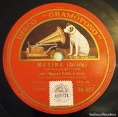 Discos de pizarra: PIZARRA. 78 RPM. DISCO GRAMÓFONO DA 867. MIGUEL FLETA. MARINA - SALIDA DE JORGE PARTE I Y PARTE II. Lote 280423383