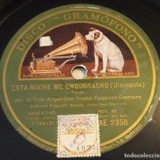 Disques en gomme-laque: PIZARRA. 78 RPM. DISCO GRAMÓFONO AE 2358. TRIO ARGENTINO IRUSTA. ESTA NOCHE ME EMBORRACHO / SUPLICAS. Lote 280865723