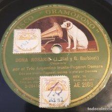 Discos de pizarra: PIZARRA 78 RPM. DISCO GRAMÓFONO AE 2108.TRIO ARGENTINO IRUSTA...DOÑA ROSARIO / NO TE ENGAÑES CORAZÓN. Lote 283711083