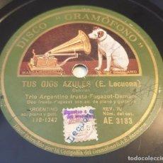 Discos de pizarra: PIZARRA 78 RPM. DISCO GRAMÓFONO AE 3183. TRIO ARGENTINO IRUSTA... TUS OJOS AZULES / LUPE. Lote 283715293