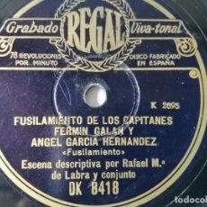 Dischi in gommalacca: RAFAEL Mª DE LABRA - FUSILAMIENTO DE LOS CAPITANES FERMÍN GALÁN Y ÁNGEL GARCÍA. Lote 286985163