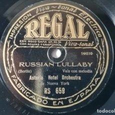 Discos de pizarra: ASTORIA HOTEL ORCHESTRA - I'LL JUST GO ALONG / RUSSIAN LULLABY - REGAL RS 659. Lote 286995433