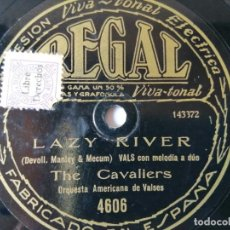 Discos de pizarra: THE CAVALIERS / THE STERLING ORCHESTRA - LAZY RIVER / YESTERDAY - REGAL 4606. Lote 286997583